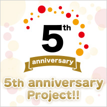 5th anniversary Project!!